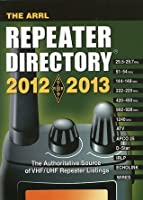 The ARRL Repeater Directory 2012-2013