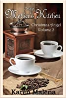 Christmas Angel (My Mother's Kitchen #3)