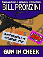 Gun in Cheek: An Affectionate Guide to the Worst in Mystery Fiction
