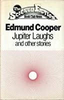 Jupiter Laughs and Other Stories