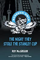 The Night They Stole the Stanley Cup