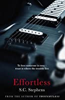 Effortless (Thoughtless, #2)