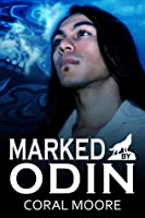 Marked by Odin (Broods of Fenrir, #2)