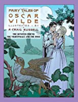 Fairy Tales of Oscar Wilde: The Devoted Friend/The Nightingale and the Rose: Signed Edition