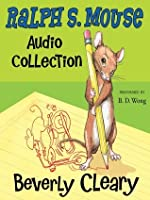 The Ralph S. Mouse Audio Collection (Ralph #1-3)
