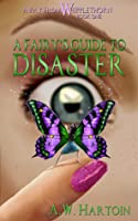 A Fairy's Guide to Disaster (Away From Whipplethorn, #1)