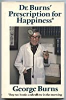 Doctor Burns' Prescription for Happiness