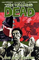 The Walking Dead: The Best Defense (The Walking Dead, #5)