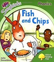 Fish And Chips (Oxford Reading Tree: Stage 2: Songbirds Phonics)