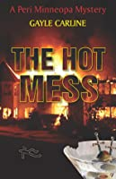 The Hot Mess