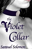 The Violet Collar