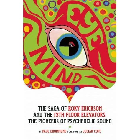 Rob the united states s review of eye mind roky for 13th floor elevators sign of the 3 eyed men