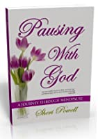 Pausing With God 'A Journey Through Menopause'  Ebook