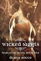 Wicked Nights (Warlock's Moon, #1)