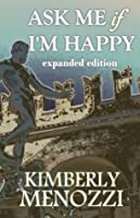 Ask Me if I'm Happy (Expanded Edition)