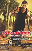 Double Cross (The Executioner, #413)