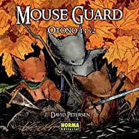 Mouse Guard: Otoño 1152 (Mouse Guard, #1)