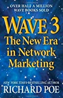 Wave 3: The New Era in Network Marketing