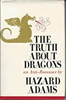 The Truth about Dragons: An Anti-Romance