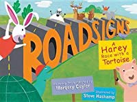 Roadsigns: A Harey Race with a Tortoise