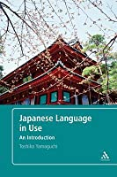 Japanese Language in Use: An Introduction