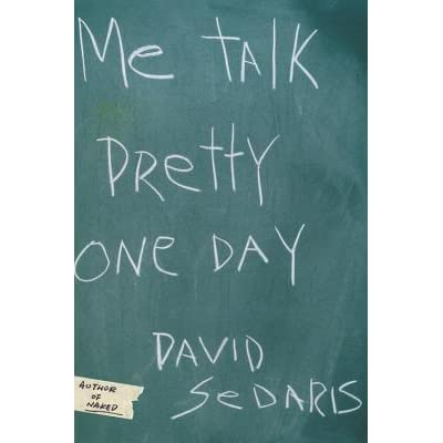 """""""me talk pretty one day"""" an Review by timothy hurley when i retired after thirty-five years of medical practice my friends said i had to have a plan they said i'd be dead in a month if i had."""