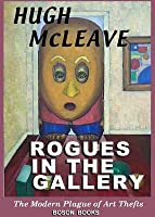 Rogues in the Gallery: The Modern Plague of Art Thefts