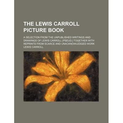 The life and writings of lewis carroll