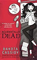 Accidentally Dead (Accidently Friends, #2)