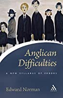 Anglican Difficulties: A New Syllabus of Errors