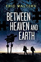 Between Heaven and Earth (Seven, #1)