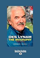 Des Lynam: The Biography (Large Print 16pt)
