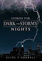 Stories for Dark and Stormy Nights