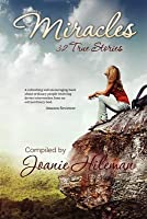 Miracles: 32 True Stories