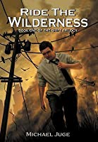 Ride the Wilderness (Shift Trilogy, #1)