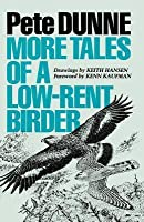 More Tales of a Low-Rent Birder