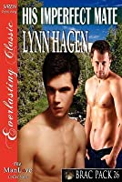 His Imperfect Mate (Brac Pack 26)