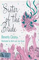 Sister of the Bride (First Love, #4)
