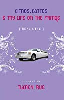 Limos, Lattes and My Life on the Fringe (Enhanced Edition)