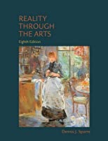 Reality Through the Arts [with MySearchLab & eText Access Code]