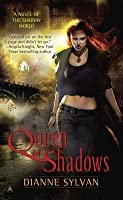 Queen of Shadows (Shadow World #1)