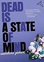Dead Is a State of Mind