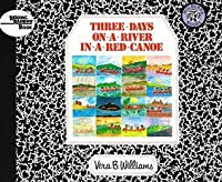 Three Days on a River in a Red Canoe (Reading Rainbow Books (Pb))
