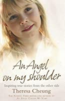 Angel on My Shoulder: Inspiring True Stories from the Other Side
