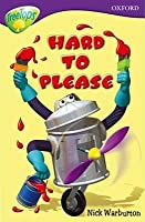 Hard To Please (Oxford Reading Tree: Stage 11: Tree Tops Stories)