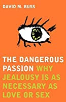 The Dangerous Passion