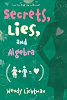 Secrets, Lies, and Algebra (Do the Math Series #1)