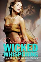 Wicked Whispering: Book III in the Wicked Series