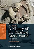 A History of the Classical Greek World: 478–323 BC