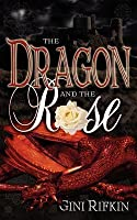 The Dragon & the Rose